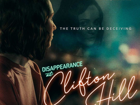 """CHECK OUT ELEVATION PICTURES NEW FILM """"DISAPPERANCE AT CLIFTON HILL"""", COMING TO THEATRES FEBRUARY 28"""