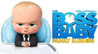 NEW TRAILER FOR 'THE BOSS BABY: FAMILY BUSINESS' ARRIVES