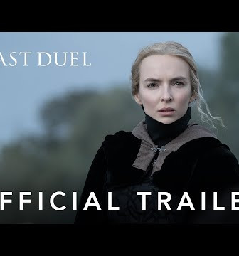 """TRAILER AND TEASER POSTER FOR 20TH CENTURY STUDIOS' HISTORICAL EPIC """"THE LAST DUEL"""""""