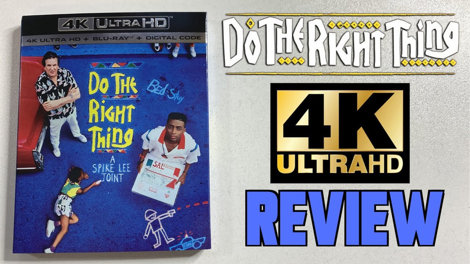 """4K Ultra HD Review """"DO THE RIGHT THING"""""""
