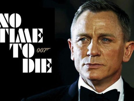 No Time to Die Trailer: Bond is Back!