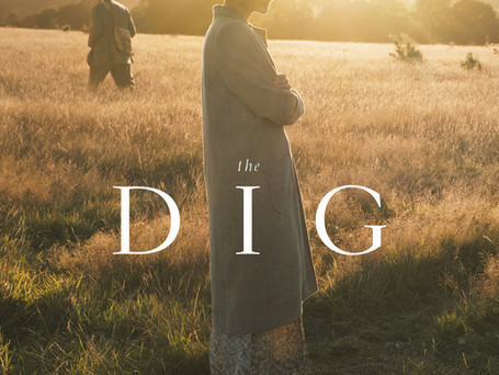 NETFLIX'S BRINGS US THE NEW TRAILER FOR 'THE DIG', STARRING CAREY MULLIGAN & RALPH FIENNES