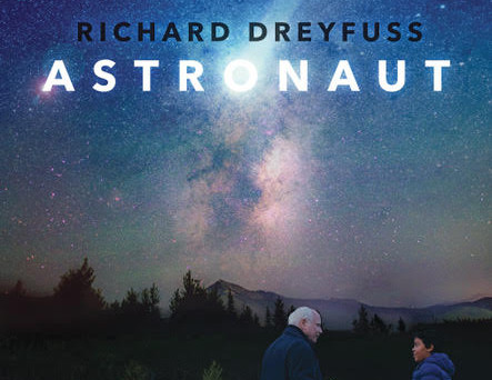 """""""ASTRONAUT"""" OPENING FRIDAY, JULY 26TH, 2019"""