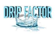 Drip Factor.jpg