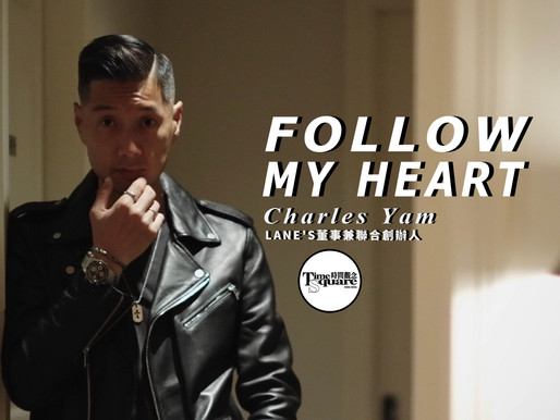 【WATCH PEOPLE】Follow My Heart - Charles Yam