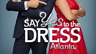 Say Yes to the Dress : Atlanta