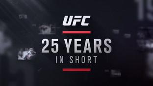 UFC 25 Years in Short
