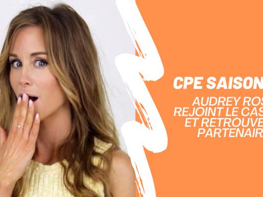 CPE : Audrey Rose rejoint le casting