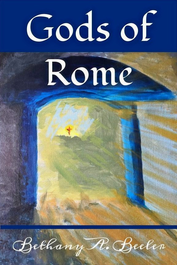 cover of Bethany's upcoming book, Gods of Rome