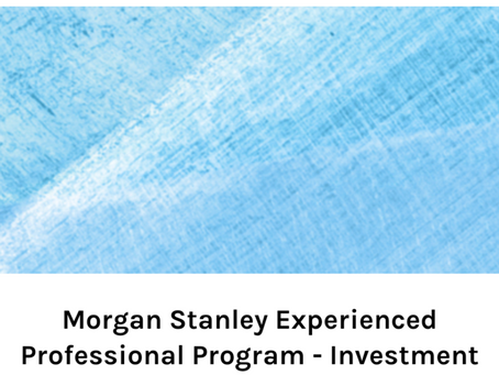 Morgan Stanley Experienced Professionals Program - Investment Banking Division