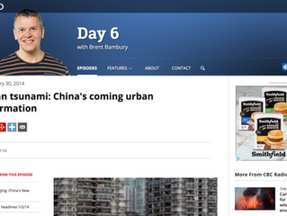 CBC Radio: A Human Tsunami - China's Coming Urban Transformation