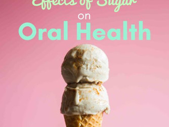 The Effects of Sugar on your Oral Health