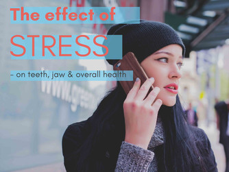 The Effects of Stress on your Oral Health