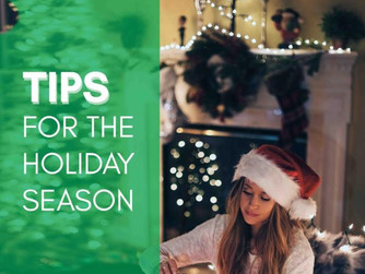 Tips for the Holiday Season