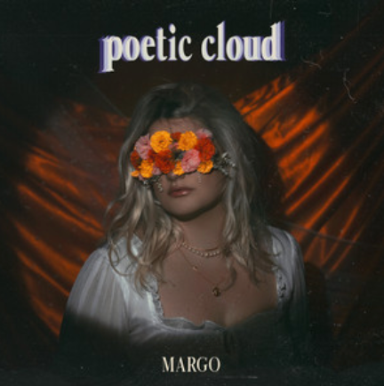 MARGO - POETIC CLOUD
