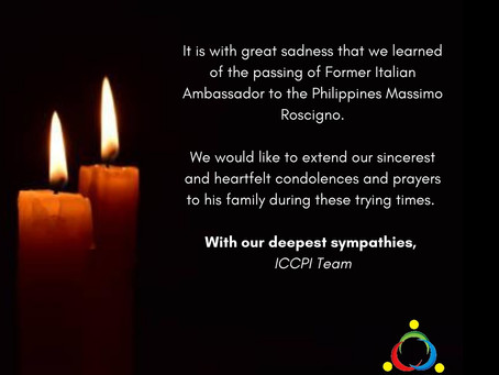 Former Italian Ambassador to the Philippines and ICCPI's good friend, Massimo Roscigno, passed away
