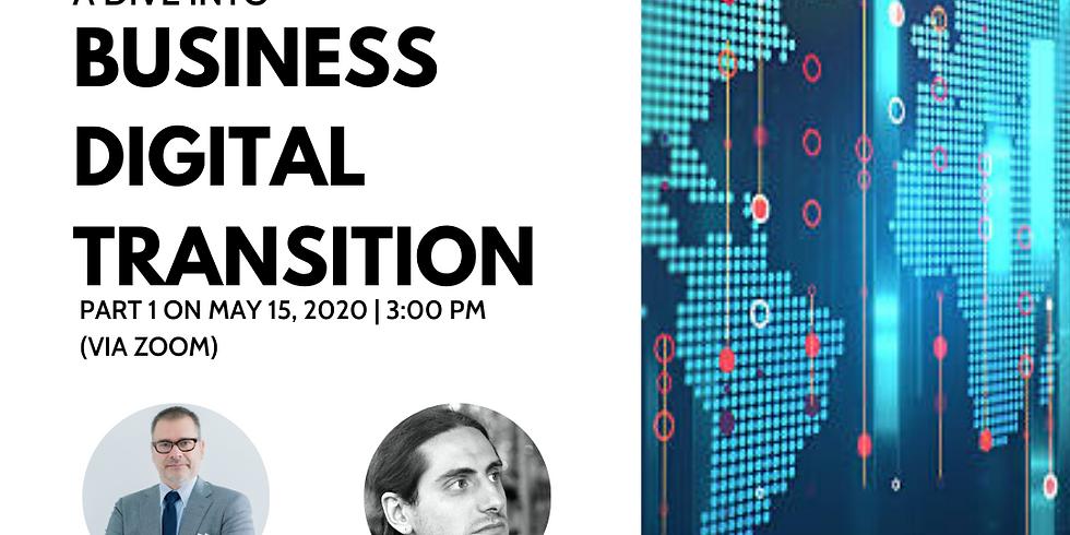 A Dive Into Business Digital Transition Part 1