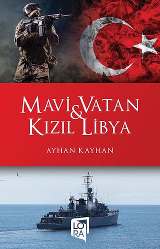 Mavi Vatan & Kızıl Libya