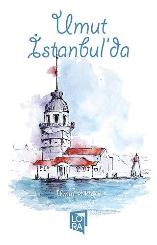 Umut İstanbul'da