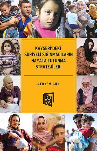 Kayseri'deki Suriyeli Sığınmacıların...