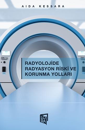 Radyolojide Radyasyon Riski ve Korunma Yolları