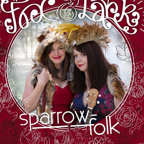Sparrow-Folk 'The Fox and The Lark' CD