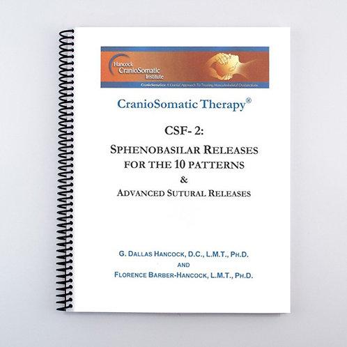 CSF- 2: Sphenobasilar Releases for 10 Patterns Text