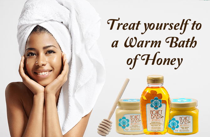 Treat yourself to a Warm Bath of Honey