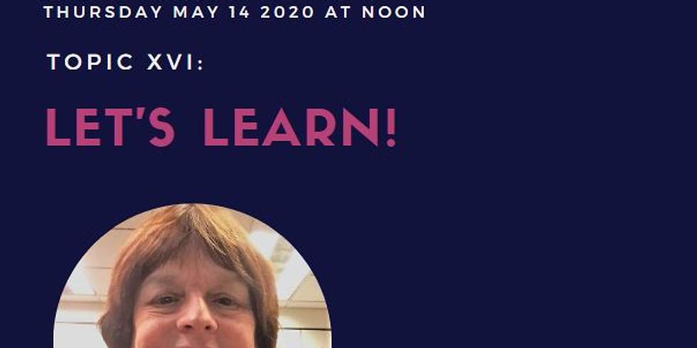 Virtual- Power Hour Series XVI: Let's Learn