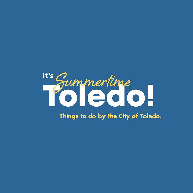 It's Summertime Toledo.