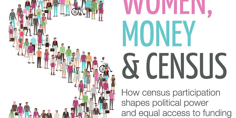 WEE I: Women, Money & Census