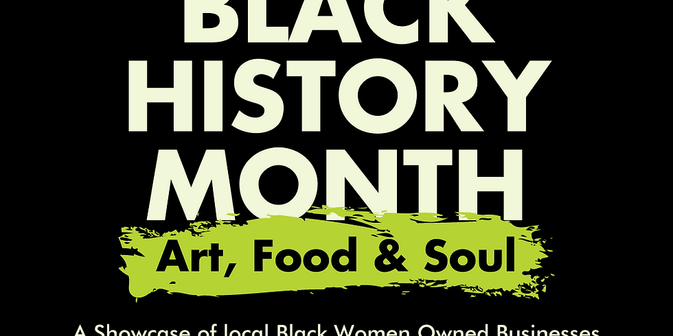Black History Month: Art, Food and Soul