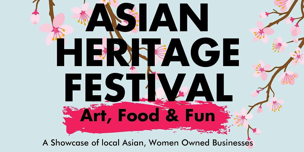 Asian Heritage: Art, Food & Fun