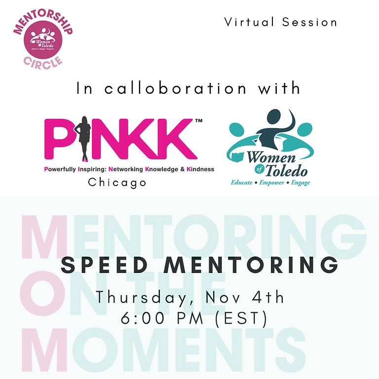 Virtual - M.O.M Speed Mentoring with PINKK