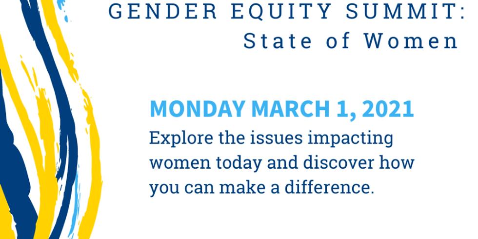 GENDER EQUITY SUMMIT: State of Women