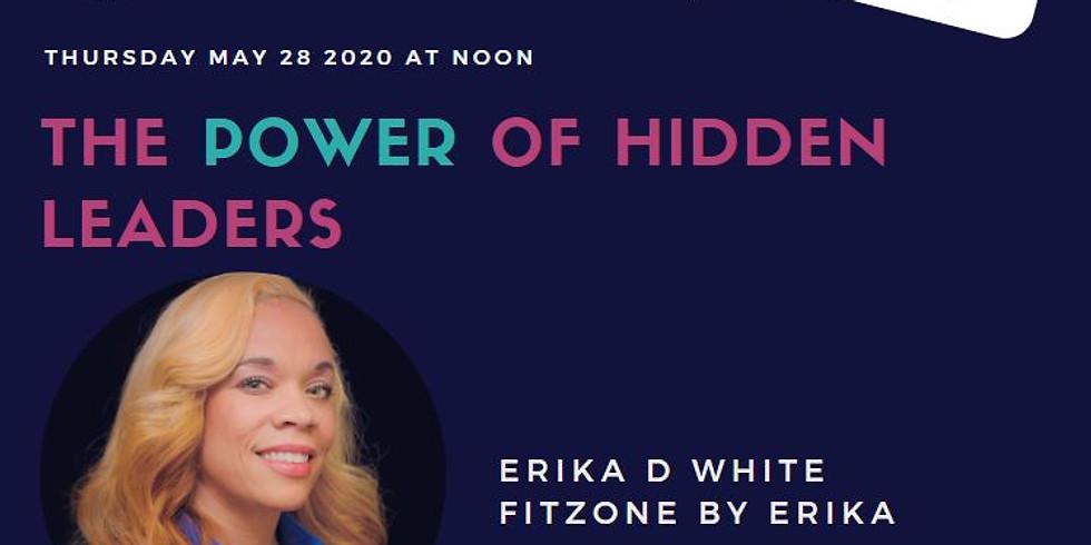 Virtual- Power Hour Series XX: Erika D White