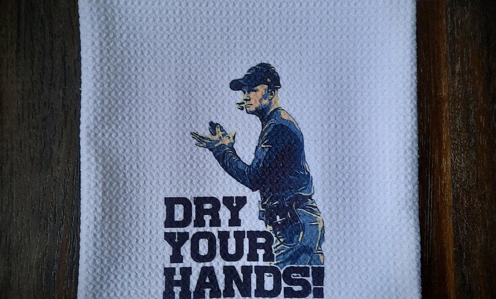 """DRY YOUR HANDS!"" Coach McDermott 16x24 Waffle Tea Towel"