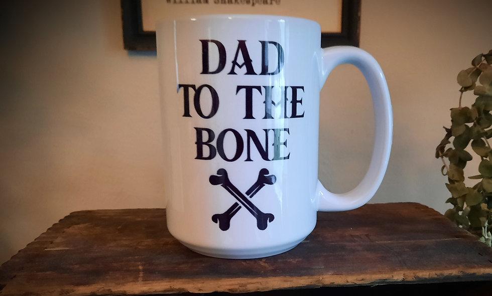 Dad To The Bone 15oz Mug