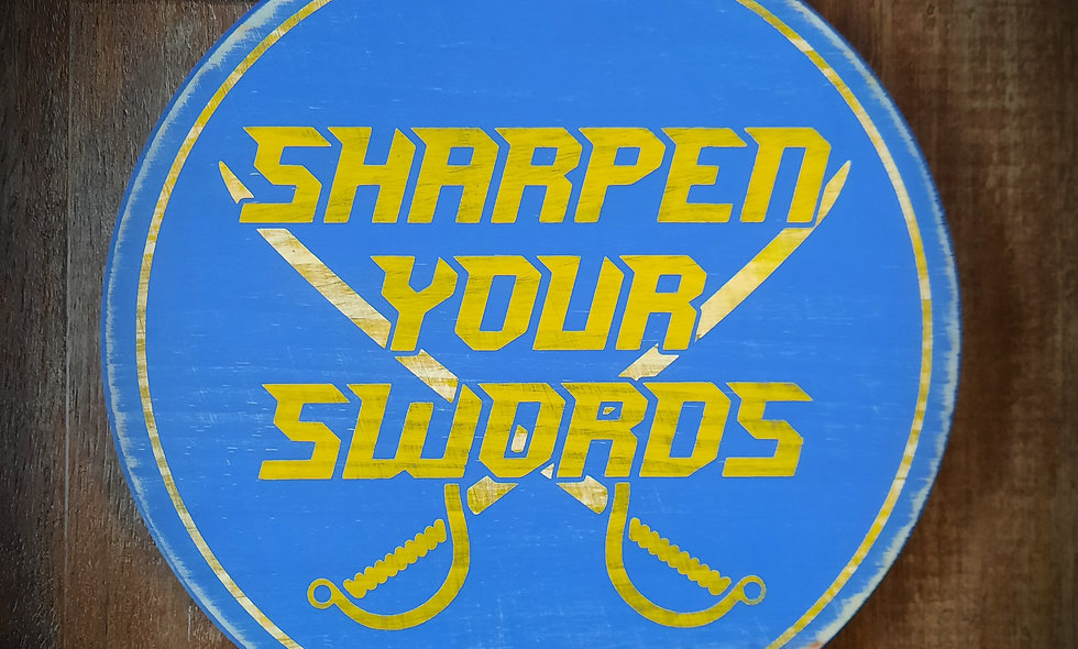 """Sharpen Your Swords"" Sabres 12in Round"