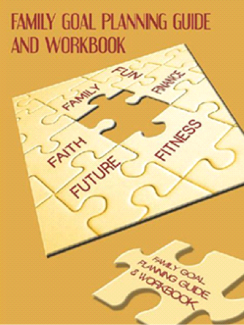 Family Goal Planning Guide and Workbook