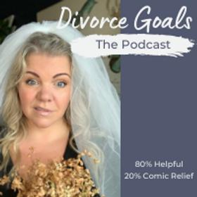 Copy of Copy of Copy of Divorce Goals.pn