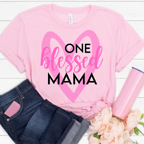 One Blessed Mama, Ultra Soft Pink Tee