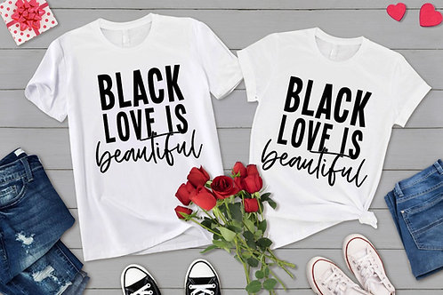 Black Love is Beautiful Tee