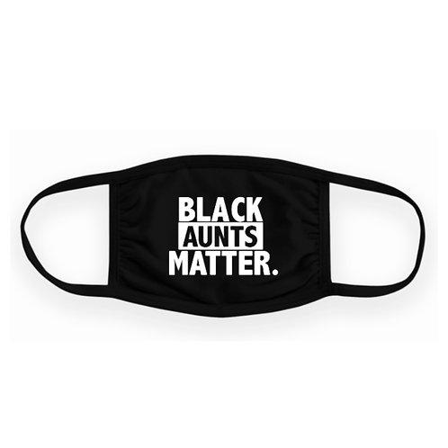 Black Aunts Matter Face Mask