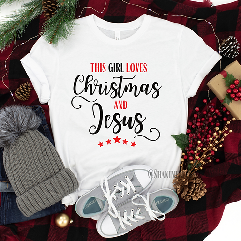 This Girl Loves Christmas & Jesus Tee