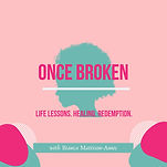 once-broken-podcast-6T-lXMe9w2h-jkMruq-V