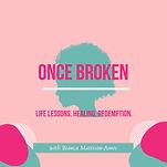 once-broken-podcast-6T-lXMe9w2h-jkMruq-V