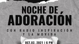 Segunda Noche de Adoración con Radio Inspiración