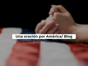 Una oración por América