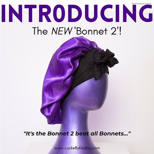 The NEW Bonnet 2!